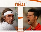 Τσιτσιπάς-Τζόκοβιτς: Σήμερα στις 16:00 ο μεγάλος τελικός του Roland Garros